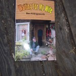 Waiting for My Wife is now available at local shops in Idyllwild, including the pharmacy